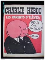 JX1   013  JANVIER 1972 .PAS  DE   CUL  AU  LYCEE .parents  Signé WOLINSKI Dos Par TOC  REISER...gebe.cabu Charlie Hebdo - Journaux - Quotidiens