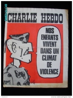 JX1   017  FEV. 1973   CLIMAT DE  VIOLENCE   .Signé  REISER  GEBE  WOLINSKI TOC .cabu Charlie Hebdo - Journaux - Quotidiens