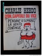 JX1   022  Sept..1972 .LA  VENTE  CONTINUE  VICE LYON..Signé REISER GEBE WOLINSKI TOC Cabu Charlie Hebdo - Journaux - Quotidiens