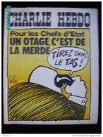 JX1   023  Sept..1972 ..UN  OTAGE  C'est De La  MERDE  ..Signé REISER GEBE WOLINSKI TOC Cabu Charlie Hebdo - Journaux - Quotidiens