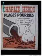 JX1   028   AOUT 1972  * CHAUDES  PLAGES  POURRIES..Signé REISER GEBE WOLINSKI TOC Cabu Charlie Hebdo - Journaux - Quotidiens