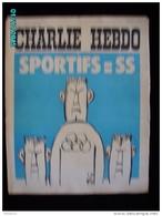 JX1   029   AOUT 1972  * . SPORTIFS  =  SS  ..Signé REISER GEBE WOLINSKI TOC Cabu Charlie Hebdo - Journaux - Quotidiens