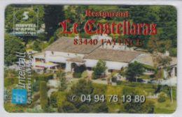 INTERCALL  - Restaurant Le Castellaras 83440 FAYENCE - Tirage : 1.160 Ex - Code Gratté - Voir Scans - Autres Prépayées
