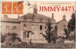 CPA - La Communauté De SAINT ANDRE DE LA MARCHE ( Arr. De Cholet ) 49 Maine Et Loire ( Canton De Saint Macaire En Mauges - Andere Gemeenten