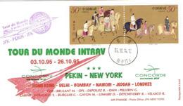 Chine Premier Vol Aerien First Fligth Cover Tour Monde Pekin New York Hong Kong Delhi Bombay Jeddah Londres Concorde 95 - 1949 - ... Volksrepubliek
