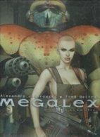 "MEGALEX "" L'ANOMALIE "" - JODOROWSKY / BELTRAN - E.O. JUIN 1999  HUMANOÏDES - Megalex"