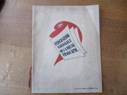GALA DE LA PRESSE FRANCAISE 22 NOVEMBRE 1945 FEDERATION NATIONALE DE LA PRESSE FRANCAISE DESSINS SERMENT DU 21 AOUT 1945 - Programmi