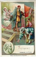 CHROMO CHOCOLATERIE D'AIGUEBELLE 1900 LE TITIEN TIZIANO - Aiguebelle