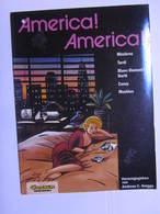 America! America! Mezieres Tardi Blanc-Dumont Harle Cosey Moebius - Unclassified