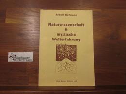 Naturwissenschaft & Mystische Welterfahrung. - Philosophy