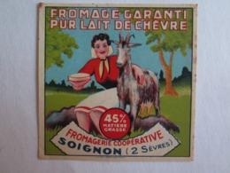 Etiquette De Fromage Pur Lait Chèvre Soignon 79 45% - Fromage