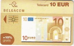 Belgium Belgique Telecarte Phonecard Belgacom Telecard 10 Euro Billet Banque Banknote Ut BE - Met Chip