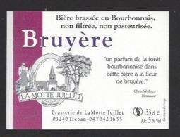 Etiquette De Bière  -  Bruyère -  Brasserie La Motte Juillet à Tréban   (03) - Bière