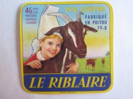 Etiquette De Fromage Chèvre Le Riblaire 46% 79-B - Fromage