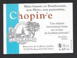 Etiquette De Bière  -  Chopin'e -  Brasserie La Motte Juillet à Tréban   (03) - Bière
