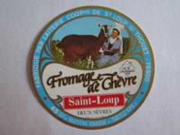 Etiquette De Fromage Chèvre 79 Deux Sèvres Saint Loup Sur Thouet - Cheese