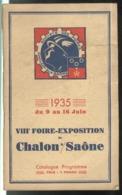 Catalogue VIIIème Foire Exposition De Chalon Sur Saône 9 Au 16 Juin 1935 - Bon état - Publicités
