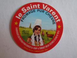 Etiquette De Fromage Chèvre 79 Deux Sèvres Saint Loup Sur Thouet Le Saint Varent - Kaas