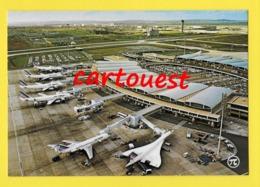 CPSM ☺♦♦ ROISSY - AEROPORT CHARLES DE GAULLE ♥♥♣♣☺♣♣ L'Aérogare 1 - CONCORDE  ♦♦☺ - Aérodromes