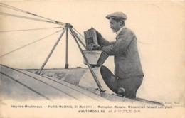 PARIS MADRID-21 MAI 1911, ISSY-LES-MOULINEAUX- MONOPLAN MORANE , MECANICIEN FAISANT SON PLEIN D'AUTOMOBILINE - Reuniones