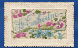 Carte Brodée   Ste Catherine   écrite En 1924 - Bestickt