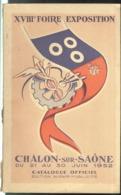 Catalogue XVIIIème Foire Exposition De Chalon Sur Saône 21 Au 30 Juin 1952 - Bon état Tranche Usée - Publicités