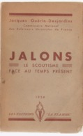 Scoutisme Jalons   1934 - Scoutisme