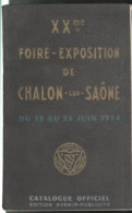 Catalogue XXème Foire Exposition De Chalon Sur Saône 19 Au 28 Juin 1954 - Etat Moyen - Publicités