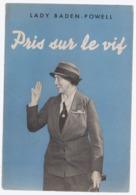 Scoutisme Pris Sur Le Vif   1948 - Scoutisme