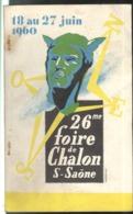Catalogue 26ème Foire Exposition De Chalon Sur Saône 18 Au 27 Juin 1960 - Bon état - Reclame