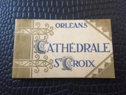 CARNET DE CARTES POSTALES ORLEANS CATHEDRALE SAINTE CROIX - Orleans
