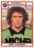 PIE.T.Z.19-1201 : FOOTBALL 1976. IMAGE PANINI N° 109.  CLUB DE MARSEILLE. OLYMPIQUE DE MARSEILLE. RENE CHARRIER - Football