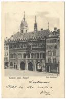Gruss Aus Basel - Das Rathaus - 1902 - B W Et Cie - Gruss Aus.../ Grüsse Aus...
