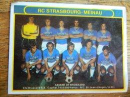 FOOTBALL:TRES BEAU CHROMO AUTOCOLLANT DU RC STRASBOURG MEINAU ANNEES 70 -SAVANE DE BROSSARD - Other