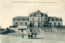 79 - Argenton Château : Ecole Supérieure De Jeunes Filles - Argenton Chateau