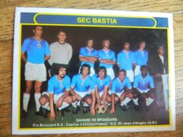 FOOTBALL:TRES BEAU CHROMO AUTOCOLLANT DU SEC BASTIA ANNEES 70 -SAVANE DE BROSSARD - Confiserie & Biscuits