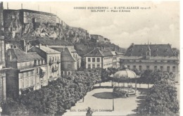 GUERRE EUROPEENNE . HAUTE-ALSACE 1914-15. BELFORT . PLACE D'ARMES . ECRITE LE 30 JUIN 1916 - Belfort - Ville