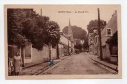 - CPA IVORS (60) - La Grande Rue - Collection Verrier - - France
