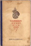 VLAANDEREN ZENDT ZIJN ZONEN UIT FRANS OLBRECHTS 1942 Met Foto Indianen Belg - Historia