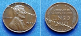 UNITED STATES USA 1 Cent ONE CENT 1940 - LINCOLN - 1909-1958: Lincoln, Wheat Ears Reverse