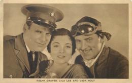 RALPH GRAVES, LILA LEE & JACK HOLT PHOTO #86801 - Actors