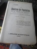 Georges HARDY La Question De Population Et Le Problème Sexuel Contenant Une étude Sur L'avortement BON ETAT - Sciences