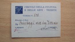 TESSERA DEL CIRCOLO DELLA CULTURA E DELLE BELLE ARTI DI TRIESTE 1953 CON BOLLINI - Vecchi Documenti