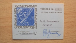 TESSERA DEL CIRCOLO DELLA CULTURA E DELLE BELLE ARTI DI TRIESTE - Vecchi Documenti