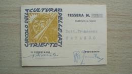 TESSERA DEL CIRCOLO DELLA CULTURA E DELLE BELLE ARTI DI TRIESTE - Vieux Papiers