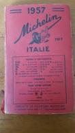 MICHELIN 1957 ITALIE  INTERIEUR EN PARFAIT ETAT - Michelin (guides)