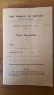 RARE ECOLE FRANCAISE DE BRUXELLES 67 BOULEVARD POINCARE NOTES MENSUELLES ELEVE  GUERY ANNEE SCOLAIRE 1936 - 1937 - Diploma & School Reports