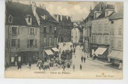 VESOUL - Place Du Palais - Vesoul