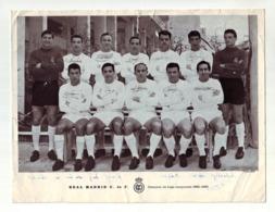 Real Madrid - Campeón De Liga Temporada 1962 - 1963   CALCIO FOOTBALL TEAM ORIGINAL FOTO, BIG FOTO  Authograph SIGNATURE - Sports
