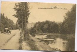 AYWAILLE Barrage Amblève Et Route De Comblain.  Belle Voiture à G - Aywaille